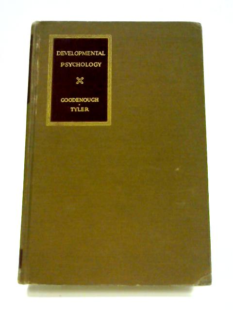 Developmental Psychology By F. L. Goodenough & L. E. Tyler