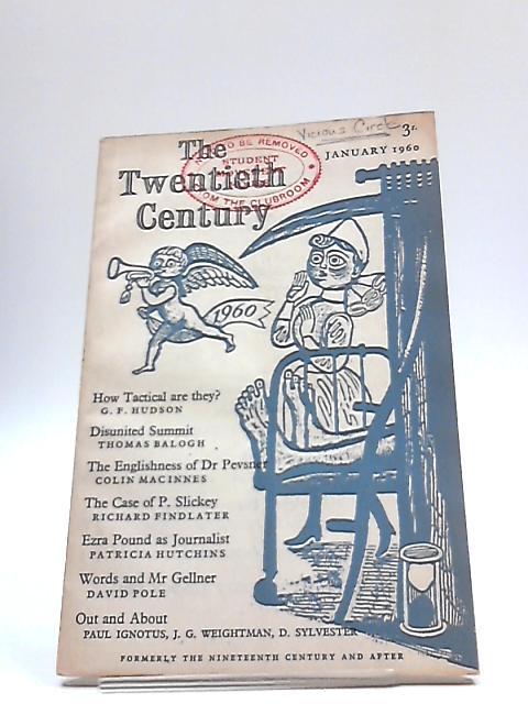 The Twentieth Century: January 1960 Vol 167 No. 995 by Various