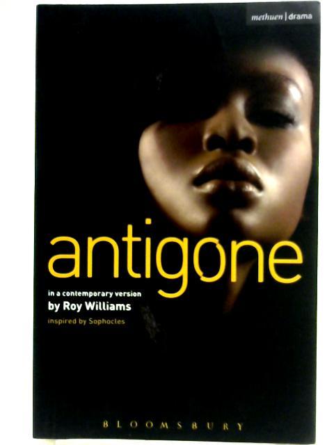 Antigone by Roy Williams