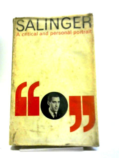 Salinger: A Critical and Personal Portrait by H.A. Grunwald