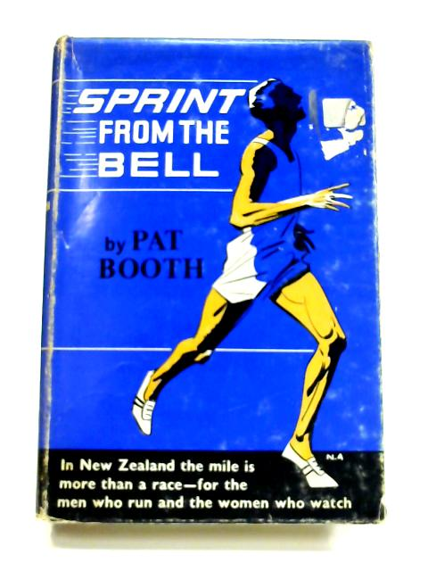 Sprint from the Bell by Pat Booth