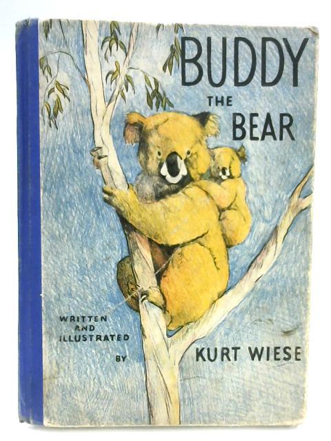 Buddy the Bear By Kurt Wiese