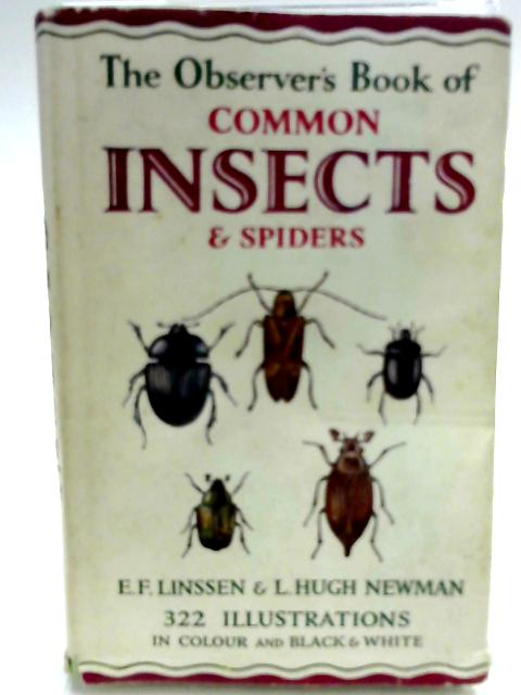 The Observer's Book of Common Insects & Spiders by E. F. Linssen & L. Hugh Newman