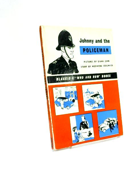 Johnny and The Policeman by Modwena Sedgwick