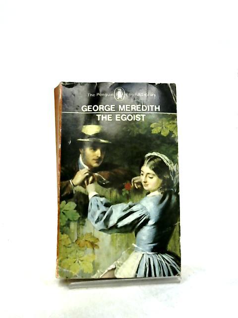 The Egoist by Meredith, George