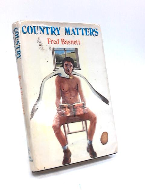 Country Matters by Fred Basnett