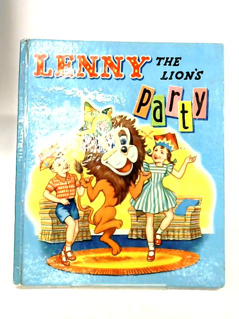 Lenny The Lion's Party by No Author
