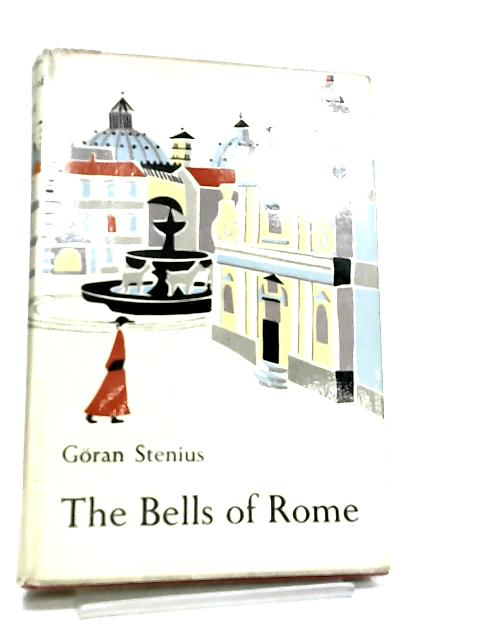 The Bells of Rome by Goran Stenius