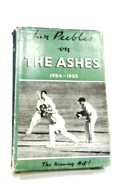 The Ashes,1954-1955 by Ian Peebles
