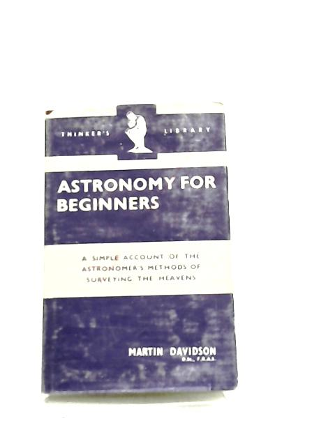 Astronomy for Beginners by M. Davidson