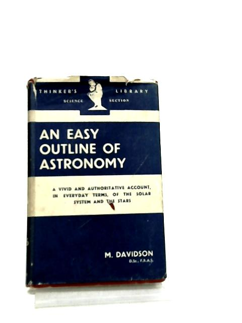 An Easy Outline of Astronomy by M. Davidson