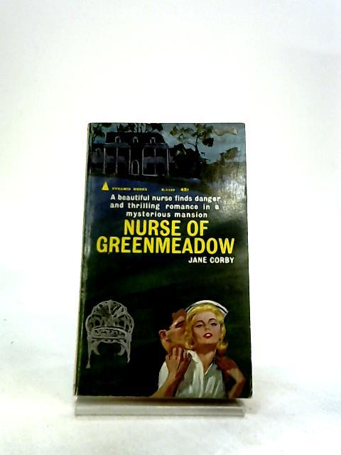 Nurse of Greenmeadow by Corby, Jane Irenita