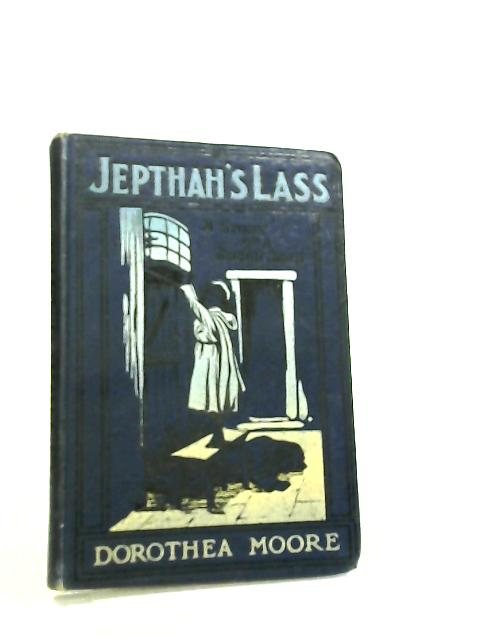 Jepthah's Lass by Dorothea Moore