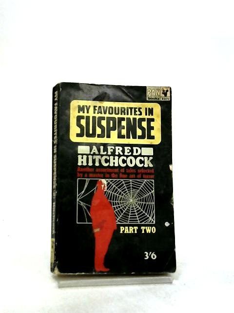 My Favourites in Suspense Part Two by Alfred Hitchcock (Ed.)