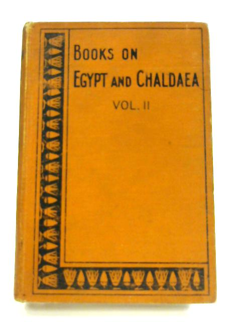 Books on Egypt and Chaldaea Vol. II: Egyptian Magic by E. A. W. Budge