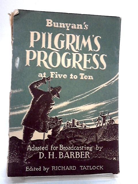 Bunyan's Pilgrim's Progress Five To Ten by D.H.Barber