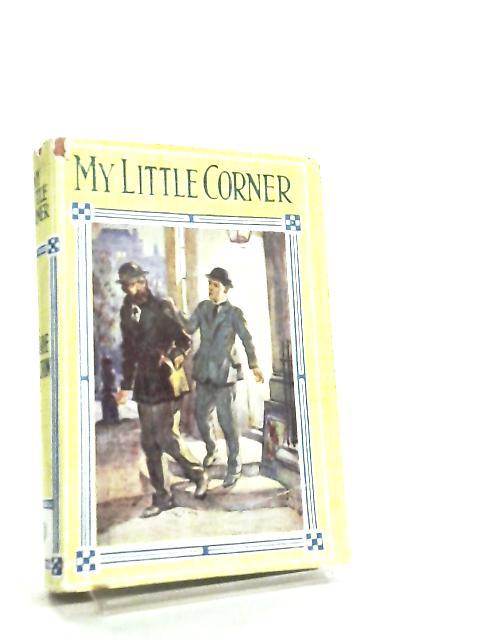 My Little Corner by Mrs. O. F. Walton