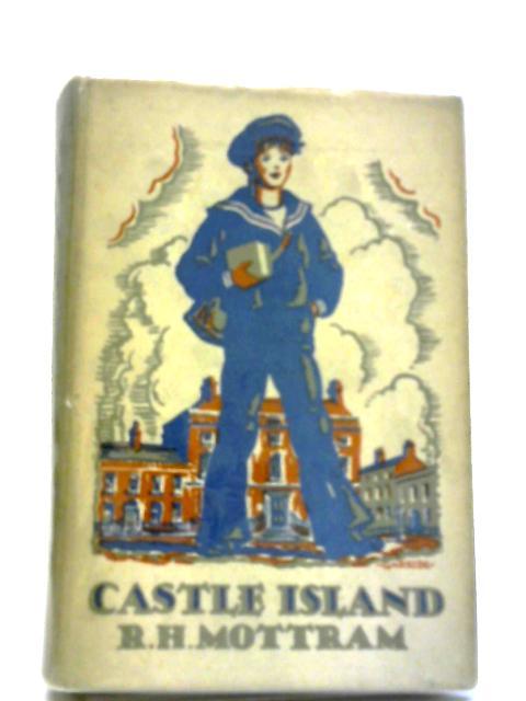 Castle Island (Mr. Dormer) by R H Mottram