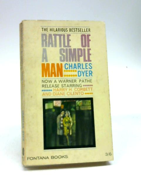 Rattle Of A Simple Man: A novel by Dyer, Charles