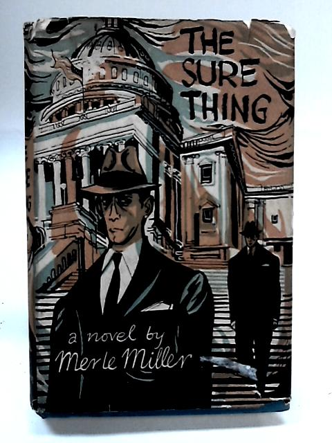The Sure Thing by Merle Miller