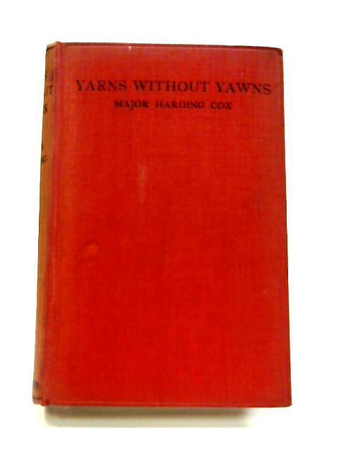 Yarns without Yawns by Harding Cox