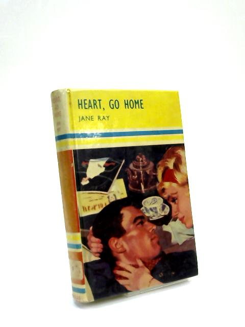 Heart go Home by Jane Ray