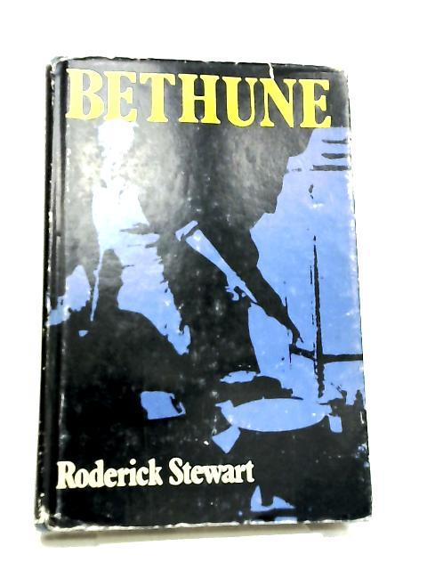 Bethune by Roderick Stewart