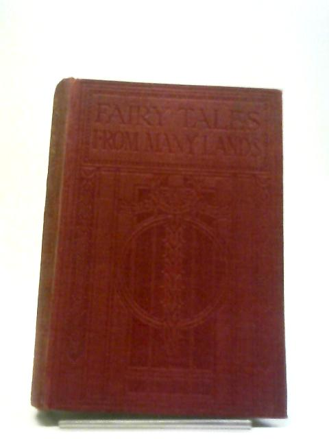 Fairy Tales From Many Lands by Donald A. Mackenzie