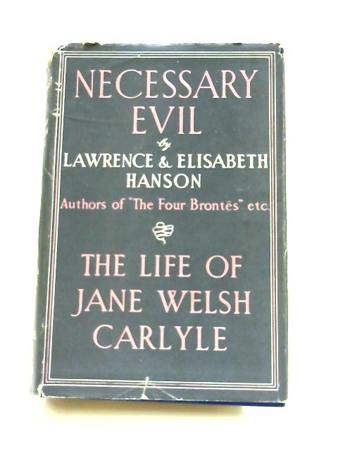 Necessary evil: The life of Jane Welsh Carlyle by Lawrence Hanson