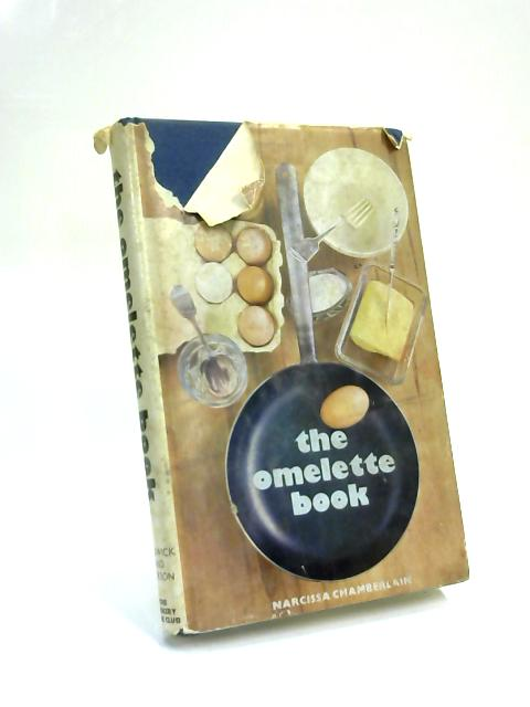 The Omelette Book by Narcissa Chamberlain