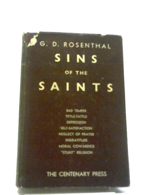 Sins Of The Saints by G D Rosenthal