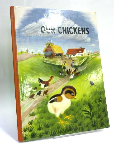 Our Chickens by Ann Siebert