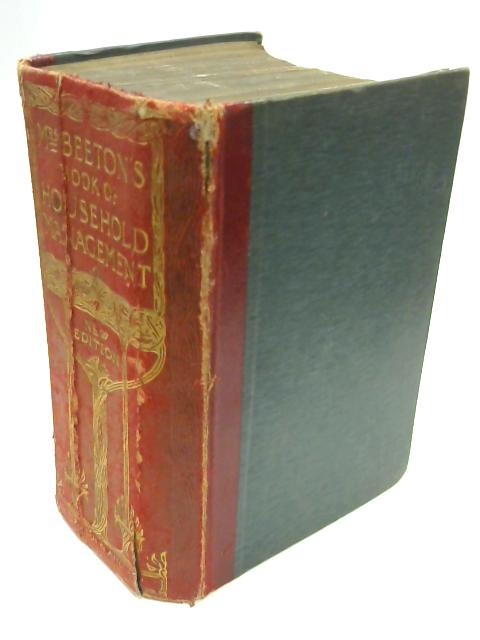 Mrs Beeton's Book Of Household Management by Mrs Beeton