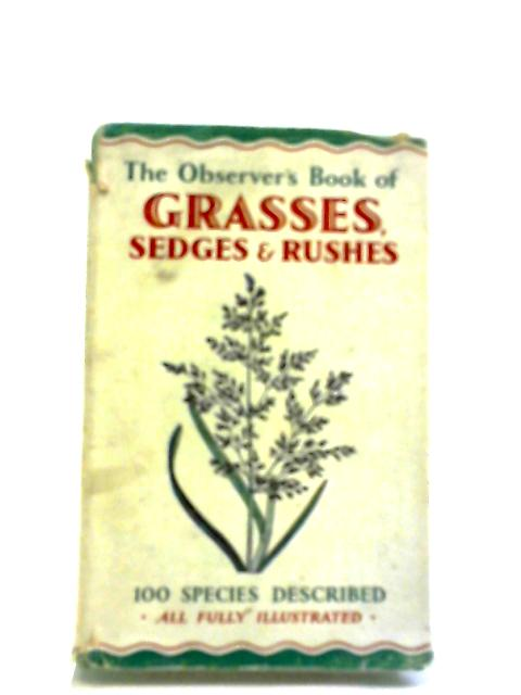 The Observer's Book of British Grasses, Sedges And Rushes by W.J Stokoe