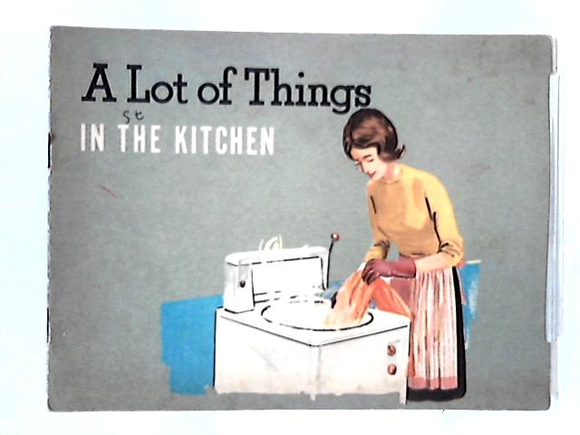 A lot of Things: In the Kitchen by Jenny taylor & Terry Ingleby
