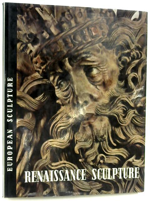 Renaissance sculpture: European sculpture by Harald Busch