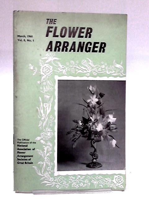Flower Arranger Volume 8 No.1 1968 by Anon