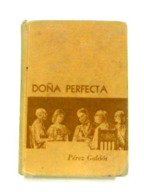 Dona Perfecta by Perez Galdos
