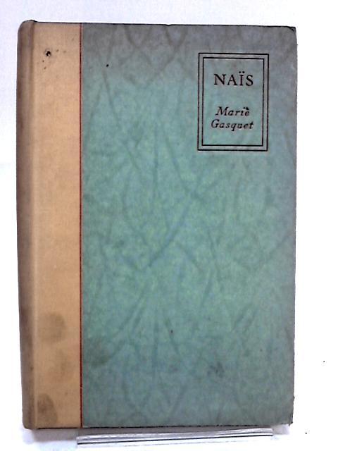 Naïs by Marie Gasquet