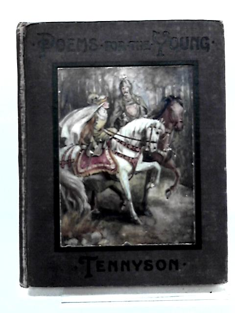 Selections from Tennyson by Tennyson