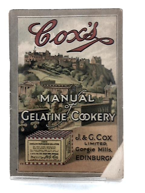 Cox's Manual of Gelatine Cookery by Anon