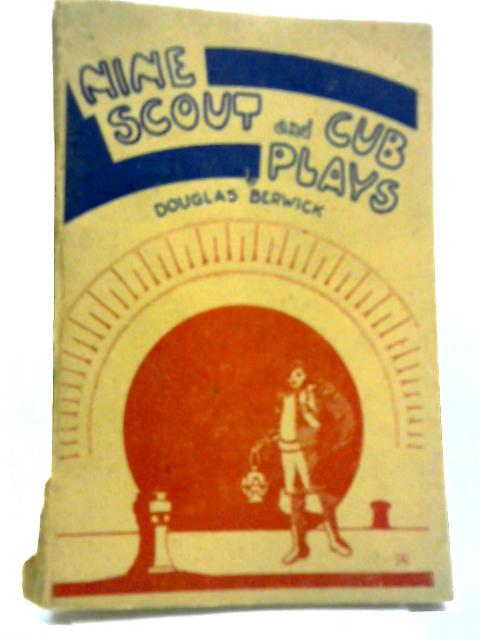 Nine Scout And Cub Plays By D.Berwick