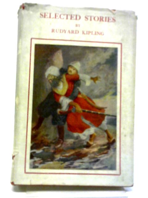 Selected Stories. by Rudyard Kipling