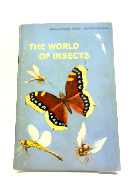 The World of Insects: Nature Program (National Audubon Society Nature Program Sticker Album) By Alexander B. Klots