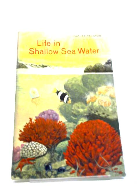 Life in Shallow Sea Water by Anon