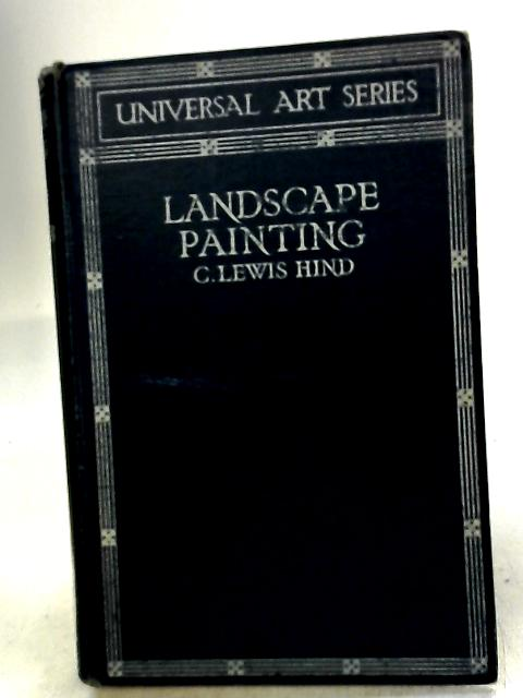 Landscape Painting Volume II Constable To The Present Day by hind