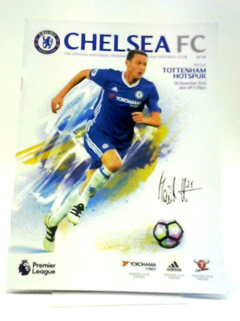 Chelsea FC v Tottenham Hotspur Official Matchday Programme 26 November 2016 by Chelsea FC