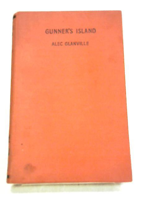 Gunner's Island by Alec Glanville