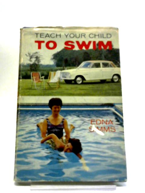 Teach Your Children to Swim by Edna Simms