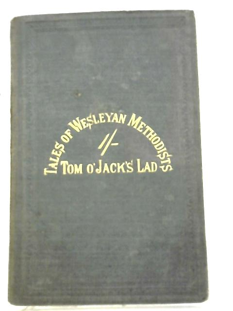 Tales of Wesleyan Methodists by Uncle Jacob
